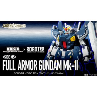 The Robot Spirits (Side MS) Full Armor Gundam Mk II Bandai Collector